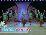 蓝山湘江源广场舞 雪山姑娘 背面展示 原创附教学口令分解动作演示