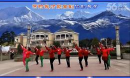 凤凰六哥广场舞《美丽的雪山姑娘》原创团队正背面演示