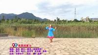 99俏玲珑个人视频展播 湖南郴州糖果  草原的夏天  表演 个人版 正背面口令分解动作教学演示